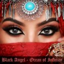 Black Angel - Ocean of Infinity ()