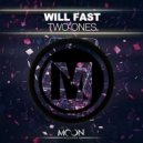 Will Fast  - Two Ones  (Original Mix)