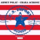 Ahmet Polat & Chara Acikgoz - I Need Your Love (Original Mix)
