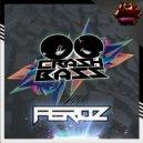 Crash Bass - Feroz (Original)