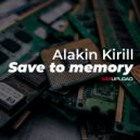 Alakin Kirill - Save to memory (Extended mix)
