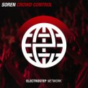Soren - Crowd Control (Original Mix)
