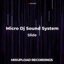 Micro DJ Sound System - INTEGRATOR (Deep Dark Mix)