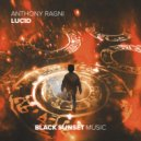 Anthony Ragni - Lucid (Extended Mix)