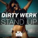 Dirty Werk & Steve Smooth x DJ Bam Bam - Stand Up (Scotty Boy & Luca Debonaire Extended Remix)