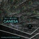 Tali Muss - Ganesa  (Original Mix)