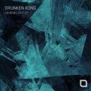 Drunken Kong - A New Light (Original Mix)