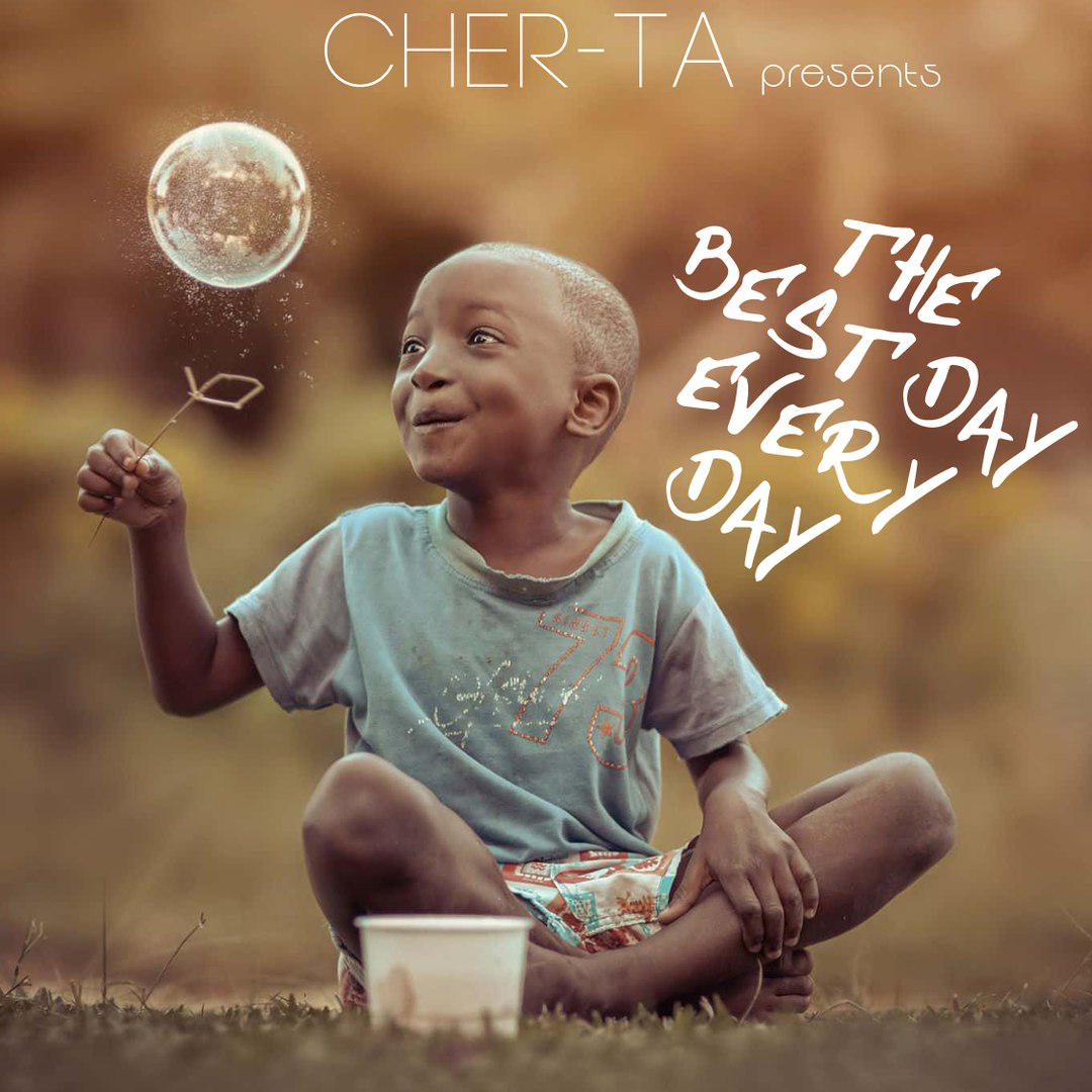 CHER-TA - The Best Day Every Day ()