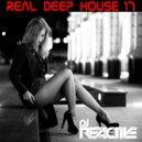Dj Reactive - Real Deep House Volume 17 (Mixed by Dj Reactive)