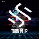 Nexx & Too Groove - Turn In Up (Original Mix)