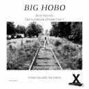 Big Hobo - Blue Nights (Original Mix)