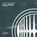 Lee Coulson - Foul Point (Original Mix)