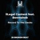 ilLegal Content  - Record To The Decks (Origina Mix)