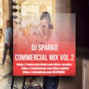 DJ SPARKO - COMMERCIAL MIX (VOL.2)