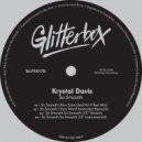 Krystal Davis - So Smooth (Kon Extended Hit N Run Mix)