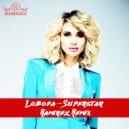 Loboda - Superstar (Ramirez Radio Remix) ()
