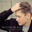 Damon Wick Ft. Beccy - Forever Young (DJ Blackstone Remix)