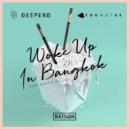 Deepend & Younotus Ft. Martin Gallop - Woke Up In Bangkok (Club Mix)