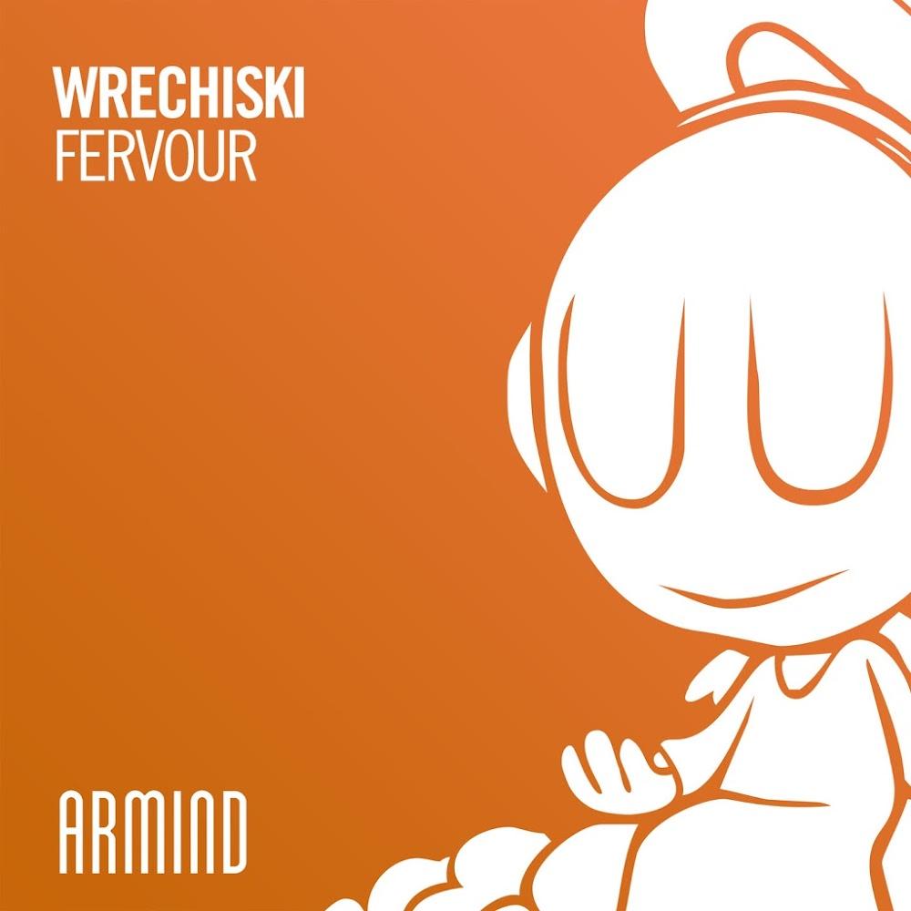 Wrechiski - Fervour  (Extended Mix)