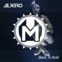 ALXBRO - Back To Acid (Original mix)