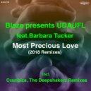 Blaze & UDAUFL feat. Barbara Tucker - Most Precious Love (Crazibiza Vocal Club Remix)