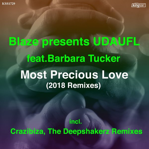 Blaze & UDAUFL feat. Barbara Tucker - Most Precious Love (Crazibiza Vocal Club Remix)