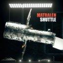 matralen - Shuttle ()