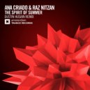 Ana Criado & Raz Nitzan - The Spirit of Summer  ((Dustin Husain Extended Mix)