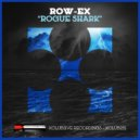 Row-EX - Rogue Shark (Original Mix)