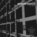 Martin Kinrus - Intervalo (Original Mix)