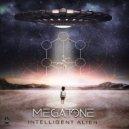 Megatone - Intellegent Alien  (Original Mix)