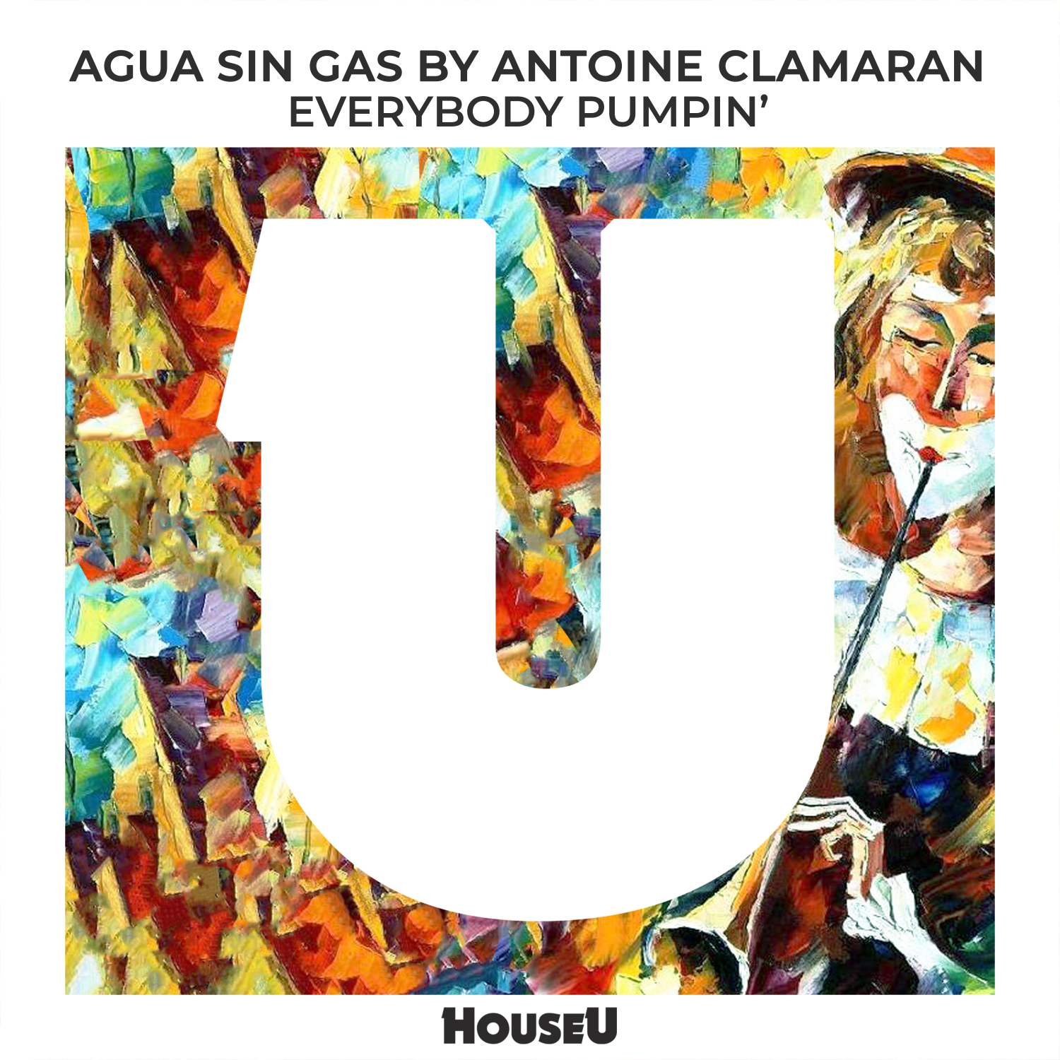 Agua Sin Gas & Antoine Clamaran - Everybody Pumpin\' (Original Mix)
