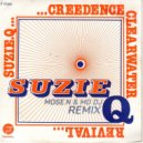 Creedence Clearwater Revival  - Suzie Q (Mose N & MD Dj Remix)