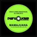 Erich Ensastigue & DJ CARLOS G & Mike Ensastigue - MAMAJUANA (La Gran Manzana Memories Mix)