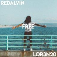 RedAlvin & Lor3n20 - Free (Original Mix)