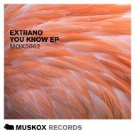 Extrano - Deeper Now (Original Mix)