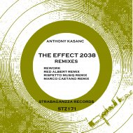 Anthony Kasanc - The Effect 2038 (Re-Work)