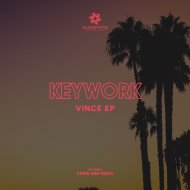 KeyWork - Vince  (Original Mix)