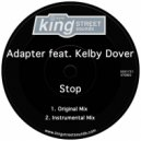 Adapter feat. Kelby Dover  - Stop (Original Mix)