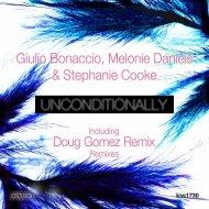 Giulio Bonaccio, Melonie Daniels & Stephanie Cooke - Unconditionally  (Doug Gomez Instrumental)