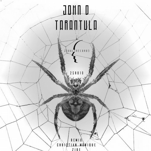 John D  - Tarantula  (Christian Monique Remix)