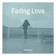 Aetherial - Fading Love (Original mix)
