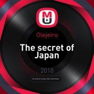Olejeiro - The secret of Japan (Original)