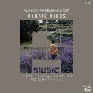 Aurean & Madeleine Wood - Hybrid Minds  (Original Mix)