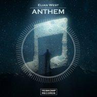 Elian West - Anthem (Original Mix)