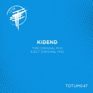 Kidend - Time (Original Mix TOTUM047B)