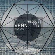 Vern - Precious Time (Sacke Remix)