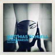 Matthias Schuell - Scarabaeus (Original Mix)