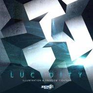 Illumination & Freedom Fighters - Lucidity  (Original Mix)