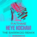 PATHME - Heye Kochavi (The Sarrkoo Remix)